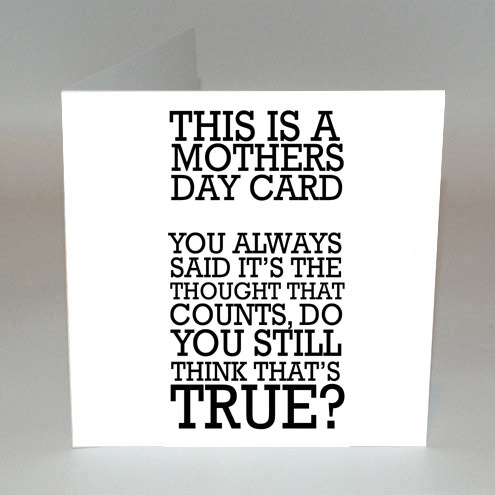 Humerous Mother's Day Card
