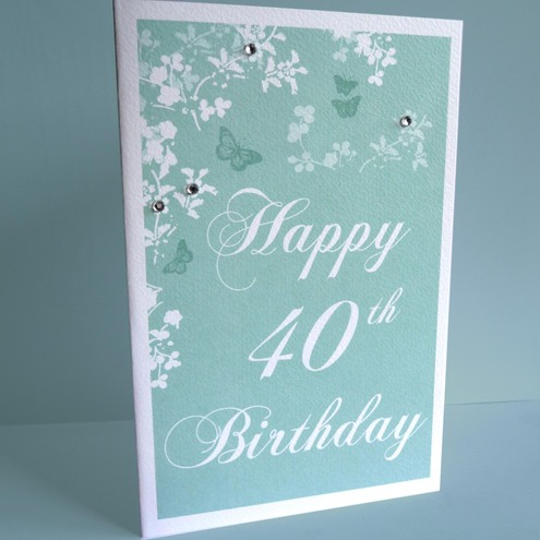 40th birthday cards. 40th birthday card
